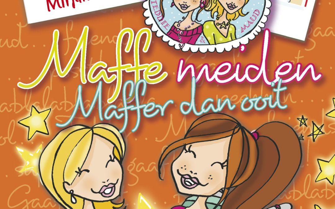 Maffe Meiden – Maffer dan ooit
