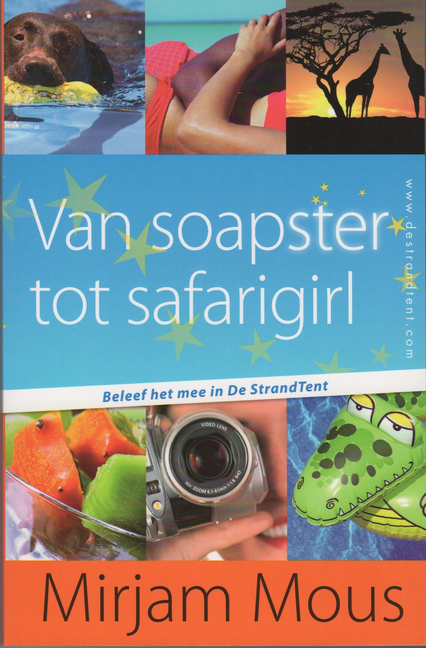 Van soapster tot safarigirl