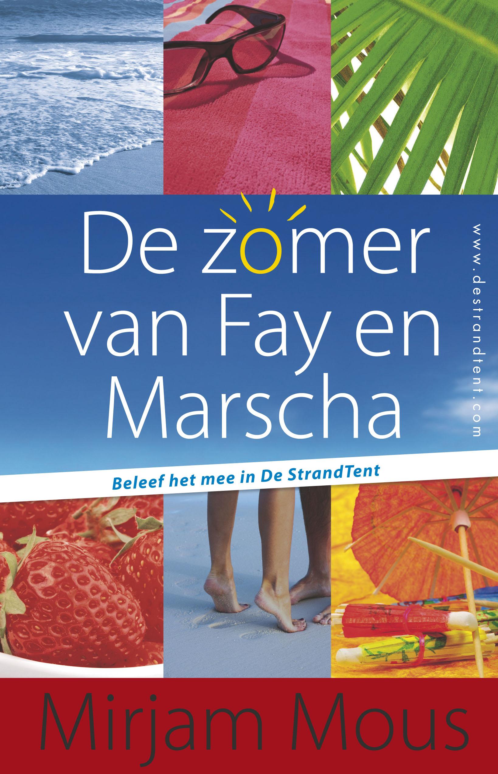 De zomer van Fay en Marscha
